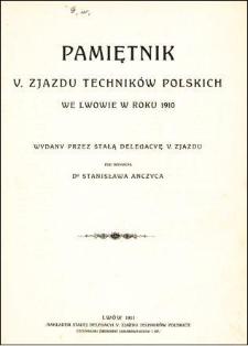 Pamiętnik V. Zjazdu Techników Polskich we Lwowie w roku 1910