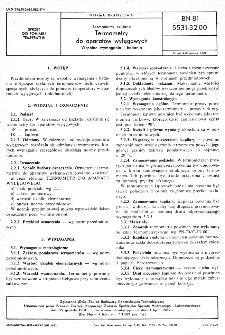 Termometry szklane - Termometry do aparatów wylęgowych - Wspólne wymagania i badania BN-81/5531-32.00