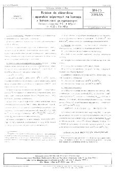 Króćce do zbiorników i aparatów odpornych na korozję z kołnierzami przypawanymi - Ciśnienie nominalne 2,5 i 6 kG/cm² (~0,25 i 0,6 MPa) BN-75/2211-35