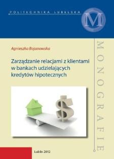 Zarządzanie relacjami z klientami w bankach udzielających kredytów hipotecznych
