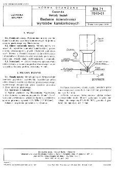 Ceramika - Metody badań - Badanie ścieralności wyrobów kamionkowych BN-71/7040-01