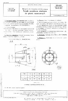 Narzędzia do maszynowej obróbki drewna - Tulejki zaciskowe stożkowe do głowic nasadzanych BN-68/1641-02