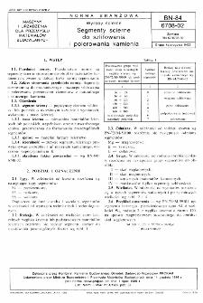 Wyroby ścierne - Segmenty ścierne do szlifowania i polerowania kamienia BN-84/6708-02