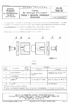 Formy do tworzyw sztucznych - Czopy i gniazda ustalające stożkowe BN-86/1693-08
