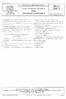 Formy do tworzyw sztucznych - Płyty dociskowe prostokątne BN-81/1696-11
